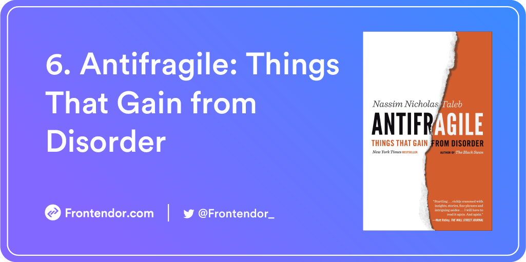 Antifragile: Things That Gain from Disorder Book