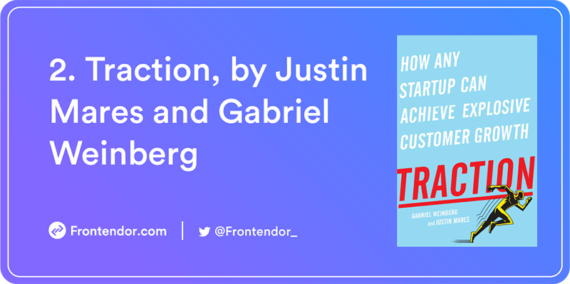 Traction, by Justin Mares and Gabriel Weinberg Book
